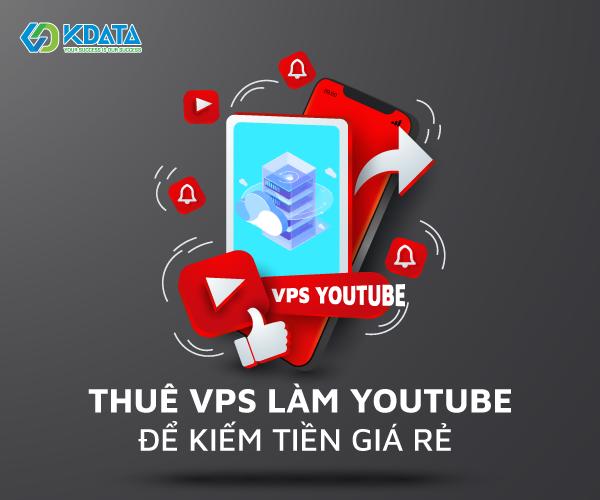 VPS làm Youtube