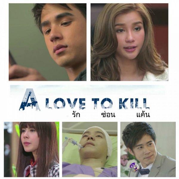 Ơn giời, khán giả sắp được xem A Love To Kill bản Thái rồi! (2)