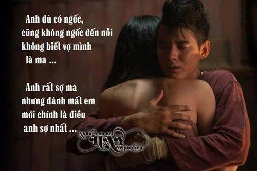 4 câu thoại ý nghĩa và đáng nhớ trong phim Thái (1)